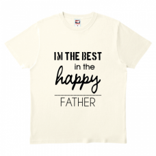 【Tシャツ】父の日 I'm the best in the happy father